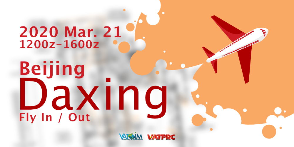 [2020-03-21] Beijing Daxing Fly-in & Out